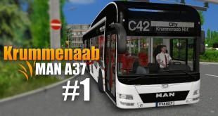OMSI 2: Krummenaab mit dem MAN A37 #1 – Schöne grüne Welt!