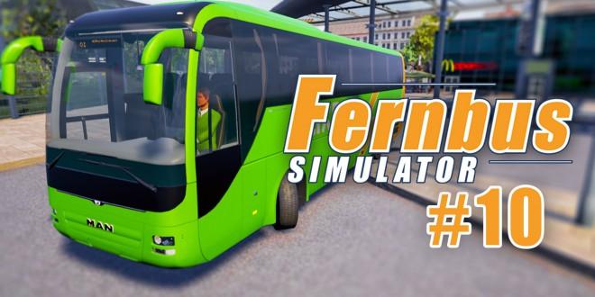 FERNBUS SIMULATOR #10: Bleifuß! I Let's Play Fernbus Simulator deutsch