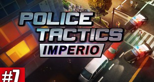 POLICE TACTICS: IMPERIO #7 – Knappe Kassen! I Let's play POLICE TACTICS: IMPERIO deutsch