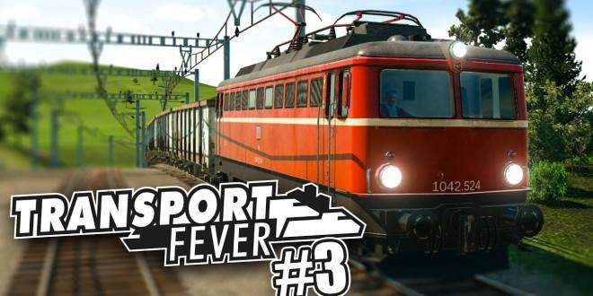 TRANSPORT FEVER #3: Die Linie wird fertiggestellt! I Transport Fever deutsch PREVIEW