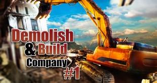 DEMOLISH AND BUILD COMPANY 2017: Abreißen mit Hammer und Bulldozer! Let's Play Demolish Simulator 17