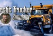 ARCTIC TRUCKER SIMULATOR: In den Weiten der Arktis mit unserem LKW!