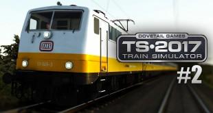 Train Simulator 2017 #2: Mit der BR 111 als Lufthansa-Express von Berlin nach Leipzig!