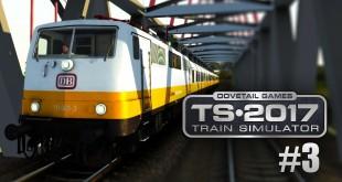 Train Simulator 2017 #3: BR 111 als Lufthansa-Express von Berlin nach Leipzig: Teurer TS2017!