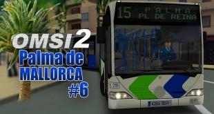 OMSI 2: MALLORCA #6: Mit dem CITARO 1 Gelenkbus in Palma de Mallorca!