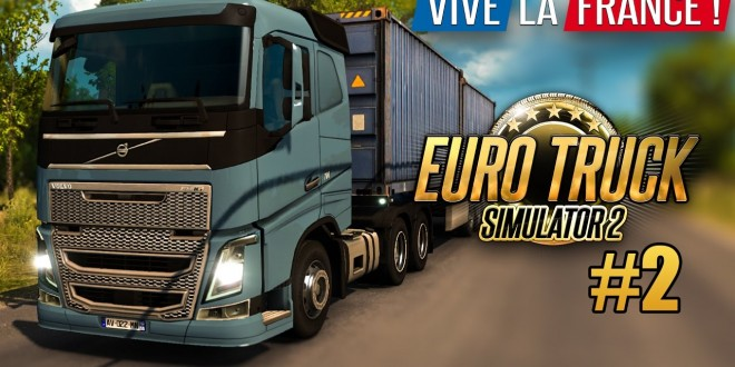 EURO TRUCK SIMULATOR 2: VIVE LA FRANCE! #2: Francois lässt grüßen! I ETS 2 Frankreich deutsch