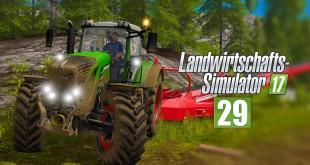 LANDWIRTSCHAFTS-SIMULATOR 17 FORST #29 – Gute FORSTKARTE? I LS17 Forst-Projekt