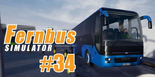 FERNBUS SIMULATOR #34 – Neues Jahr, neues Glück I Let's Play Fernbus Simulator deutsch