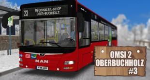 OMSI 2: Ober-Buchholz mit dem MAN Lion's City A21 #3 – Neue Linie, neues Glück!