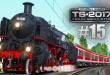 Train Simulator 2017 #15: Mit der BR 18 DAMPFLOK durch das Moseltal!