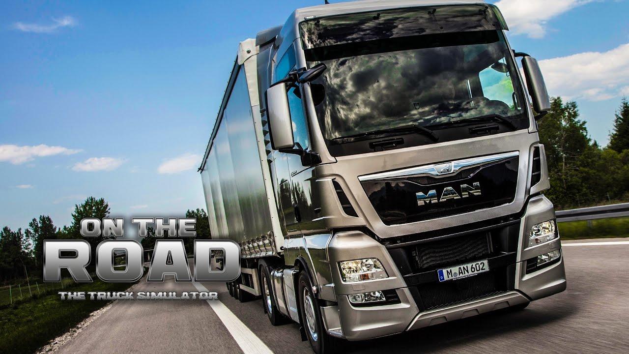 on the road truck simulator 1 mit dem man tgx von kiel. Black Bedroom Furniture Sets. Home Design Ideas