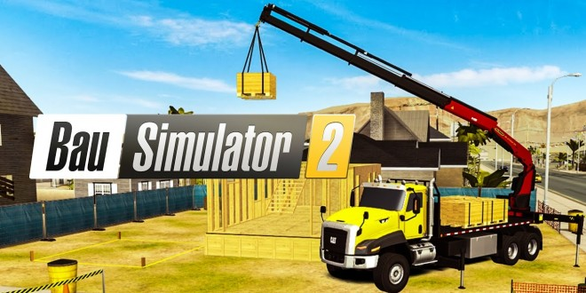 BAU-SIMULATOR 2 #4: Mission erfüllt! | CONSTRUCTION SIMULATOR 2 Android deutsch