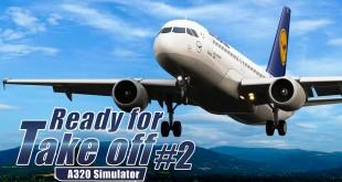 READY FOR TAKE OFF – A320 SIMULATOR #2: Erste Flugstunden mit der Beechcraft Baron im Flugsimulator!