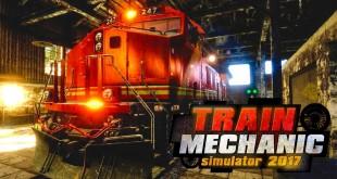 TRAIN MECHANIC SIMULATOR 2017: Loks schrauben im Zug-Werkstatt-Simulator!