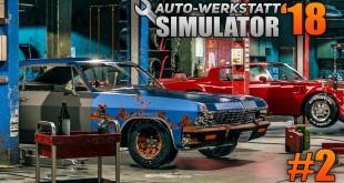 Auto-Werkstatt Simulator 2018 #2 – Das erste Auto ist fertig! | CAR MECHANIC SIMULATOR 2018 deutsch