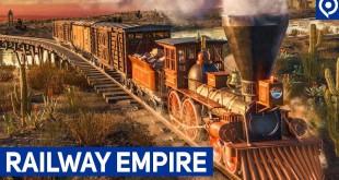 RAILWAY EMPIRE: Gameplay und Interview zum Eisenbahn-Simulator mit Management!