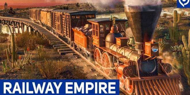 RAILWAY EMPIRE: Gameplay und Interview zum Eisenbahn-Simulator mit Management!