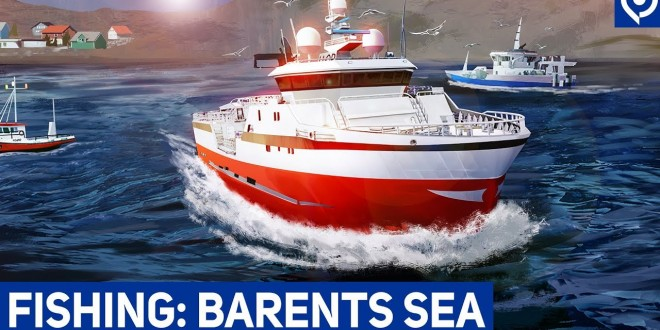 FISHING: BARENTS SEA – Interview und Gameplay zum Schiff-Simulator!