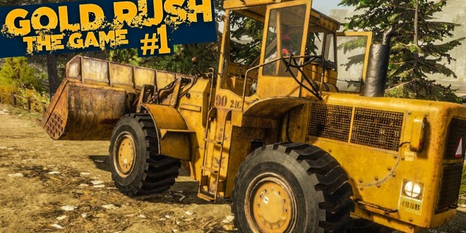 GOLD RUSH: The Game #1: Erstes Gold schürfen in Alaska!   GOLDGRÄBER SIMULATOR