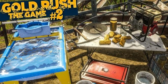 GOLD RUSH: The Game #2: Das Gold wird gewaschen!   GOLDGRÄBER SIMULATOR