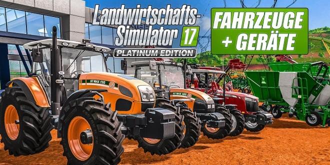 LS 17 PLATINUM Edition: Alle FAHRZEUGE und GERÄTE im Farming Simulator 2017 Platinum AddOn!