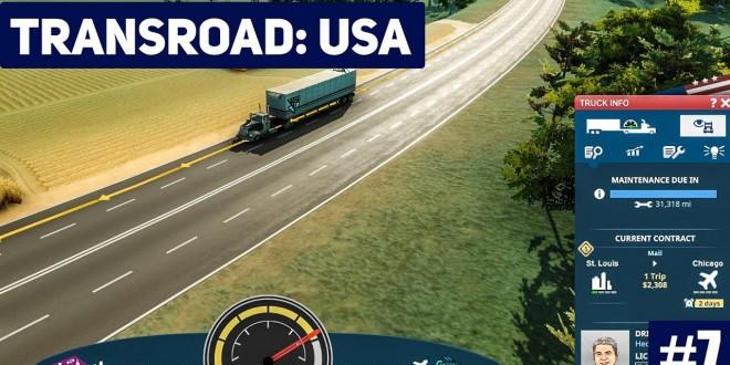 TRANSROAD: USA #7: Die Flotte wächst! LKW und Logistik Simulator Gameplay deutsch