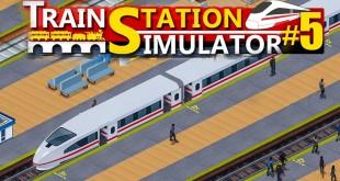 TRAIN STATION SIMULATOR #5: Neue Gleise!   Bahnhof Simulator
