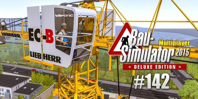 Bau-Simulator 2015 Multiplayer #142 – Kranarbeiten! CONSTRUCTION SIMULATOR Deluxe
