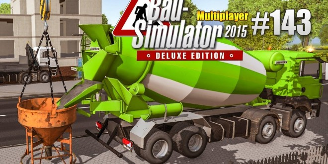 Bau-Simulator 2015 Multiplayer #143 – Das HAUS steht! CONSTRUCTION SIMULATOR Deluxe