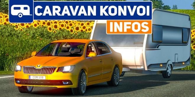 Der große CARAVAN KONVOI im ETS 2! Freitag, 19 Uhr mit EUCH!   WOHNWAGEN im Euro Truck Simulator 2